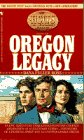 The Oregon Legacy (The Holts: An American Dynasty, No 1)