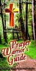 Prayer Warriers Guilde  A Personal Prayer Guide