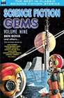 Science Fiction Gems Volume 9 Ben Bova and others