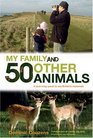 My Family and 50 Other Animals A Year with Britain's Mammals