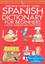 Spanish Dictionary for Beginners (Beginners Dictionaries)