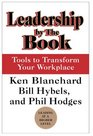 Leadership by the Book  Tools to Transform Your Workplace