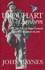 Urquhart of Arnhem The Life of Major General re Urquhart Gb Dso