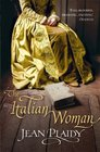 The Italian Woman (Medici Trilogy, Bk 2)