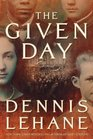 The Given Day (Coughlin, Bk 1)