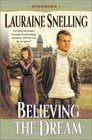 Believing the Dream (Return to Red River, Bk 2)