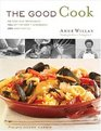The Good Cook  70 Essential Techniques 250 Step-by-Step Photographs 350 Easy Recipes