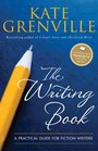 The Writing Book A Practical Guide for Fiction Writers