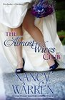The Almost Wives Club Book 1