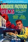 Science Fiction Gems Volume Fourteen Robert Moore Williams and Others