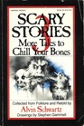 More Tales to Chill Your Bones (Scary Stories, Bk 3)