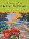 Miss Julia Stands Her Ground (Miss Julia, Bk 7) (Large Print)