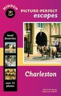 Hidden Picture-Perfect Escapes Charleston