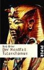 Der Mordfall Tutanchamun
