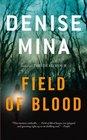 Field of Blood  (Paddy Meehan, Book 1)