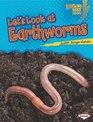 Let's Look at Earthworms