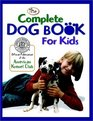 The Complete Dog Book for Kids
