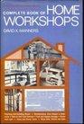 Complete Book of Home Workshops