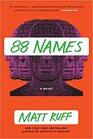 88 Names A Novel