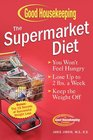 The Supermarket Diet  Your Shopping List for Delicious  Easy Weight Loss