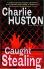 Caught Stealing (Hank Thompson, Bk 1)