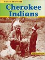 The Cherokee Indains