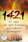 1421, El Ano En Que China Descubrio El Mundo/ 1421: the Year China Discovered the World (Best Seller)