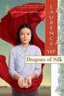 Dragons of Silk