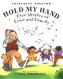 Hold My Hand Five Stories Of Love And Family