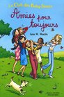 Amies Pour Toujours (French Edition)