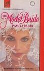 The Model Bride (Harlequin Superromance, No 548)