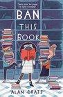 Ban This Book A Novel
