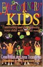 Extraordinary Kids Nurturing and Championing Your Child with Special Needs