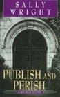 Publish and Perish (Ben Reese, Bk 1)