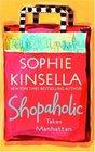 Shopaholic Takes Manhattan (Shopaholic, Bk 2)