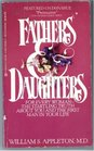 Fathers and Daughters A Father's Powerful Influence on a Woman's Life