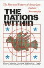 The Nations Within The Past and Future of American Indian Sovereignty