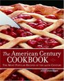 The American Century Cookbook The Most Popular Recipes of the 20th Century