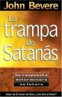LA Trampa De Satanas/the Bait of Satan