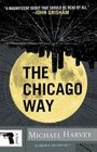 The Chicago Way (Michael Kelly, Bk 1)