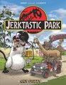 Jerktastic Park A Get Fuzzy Treasury