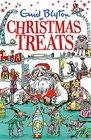 Christmas Treats contains 29 classic Blyton tales