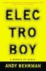 Electroboy : A Memoir of Mania
