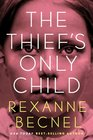 The Thief's Only Child