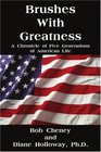 Brushes With Greatness A Chronicle of Five Generations of American Life