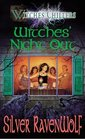 Witches' Night Out (Witches' Chillers, Bk 1)