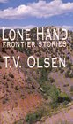 Lone Hand Frontier Stories