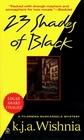 23 Shades of Black  (Filomena Buscarsela, Bk 1)