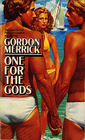 One for the Gods (Peter & Charlie, Bk 2)