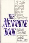 The Menopause Book A Guide to Health and Well-Being for Women After Forty